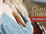 Chumbalacha 6 GoT