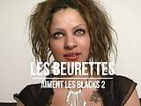 Les Beurettes Aiment Les Blacks Volume 2