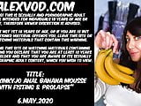 Hotkinkyjo anal banana mousse with fisting & prolapse